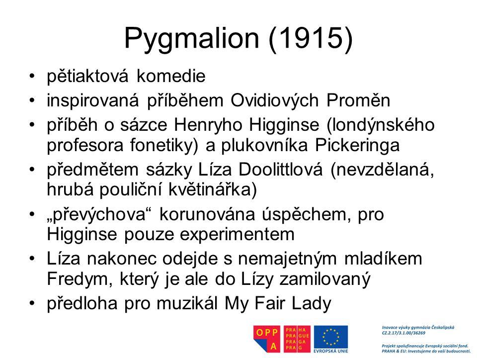 Pygmalion (1915) pětiaktová komedie