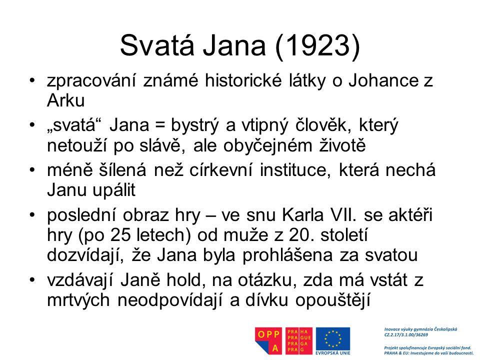 Svatá Jana (1923) zpracování známé historické látky o Johance z Arku