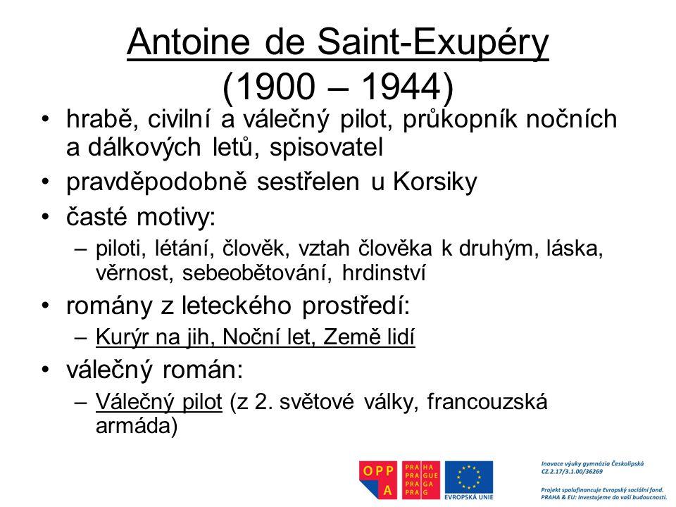 Antoine de Saint-Exupéry (1900 – 1944)