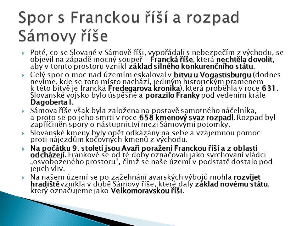 Spor s Franckou říší a rozpad Sámovy říše