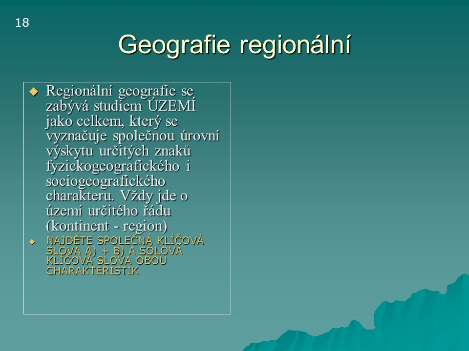 18 Geografie regionální.