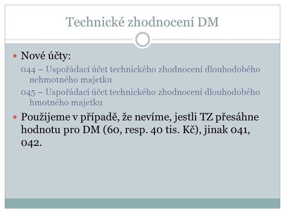 Technické zhodnocení DM