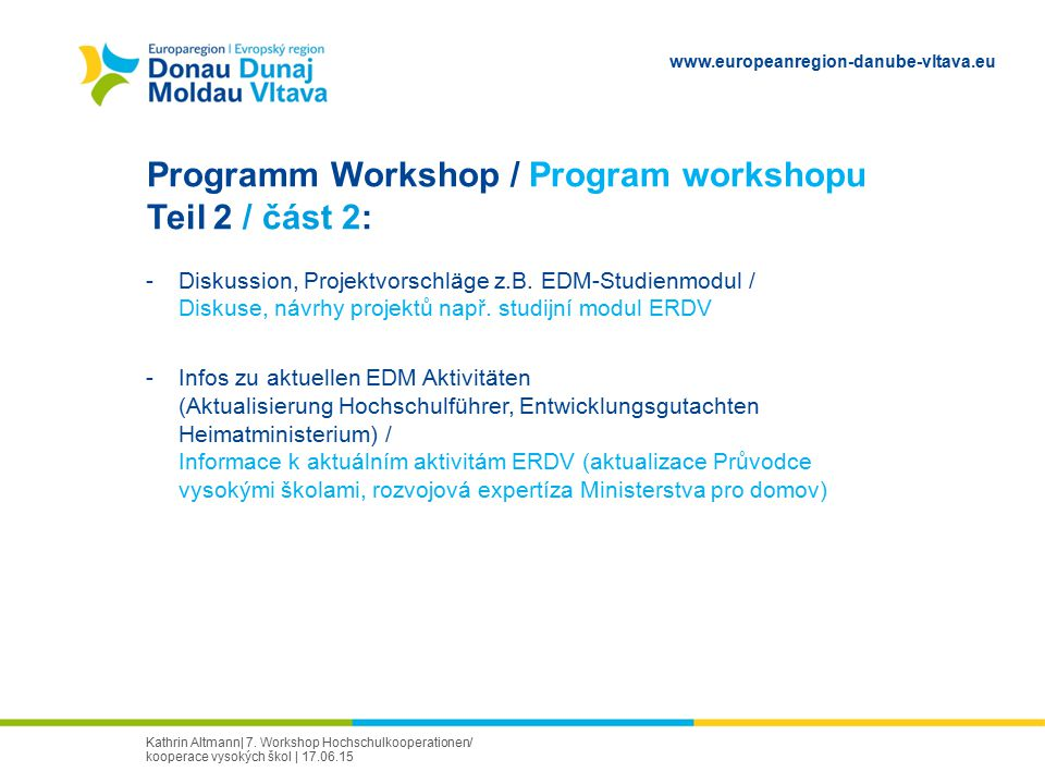 Programm Workshop / Program workshopu Teil 2 / část 2: