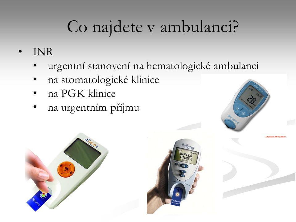 Co najdete v ambulanci INR