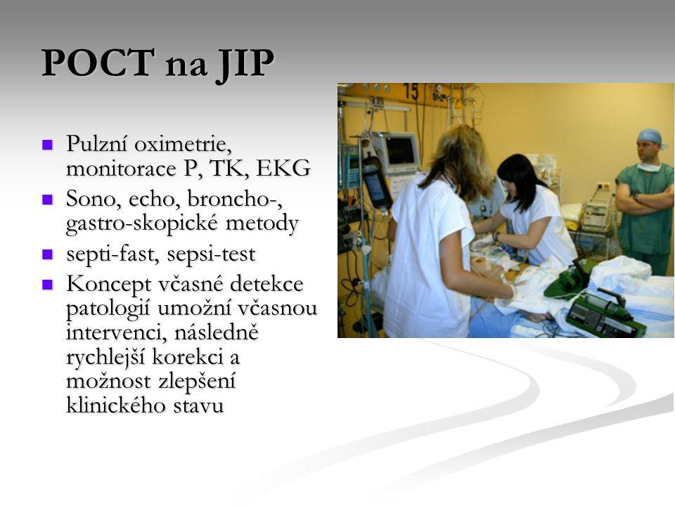 POCT na JIP Pulzní oximetrie, monitorace P, TK, EKG