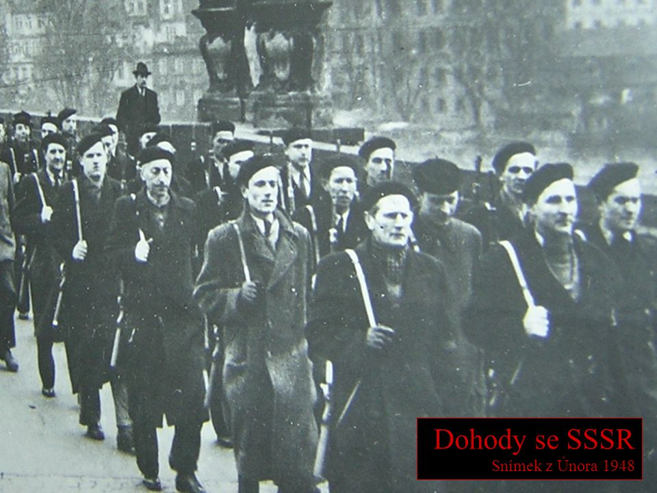 Dohody se SSSR Snímek z Února 1948