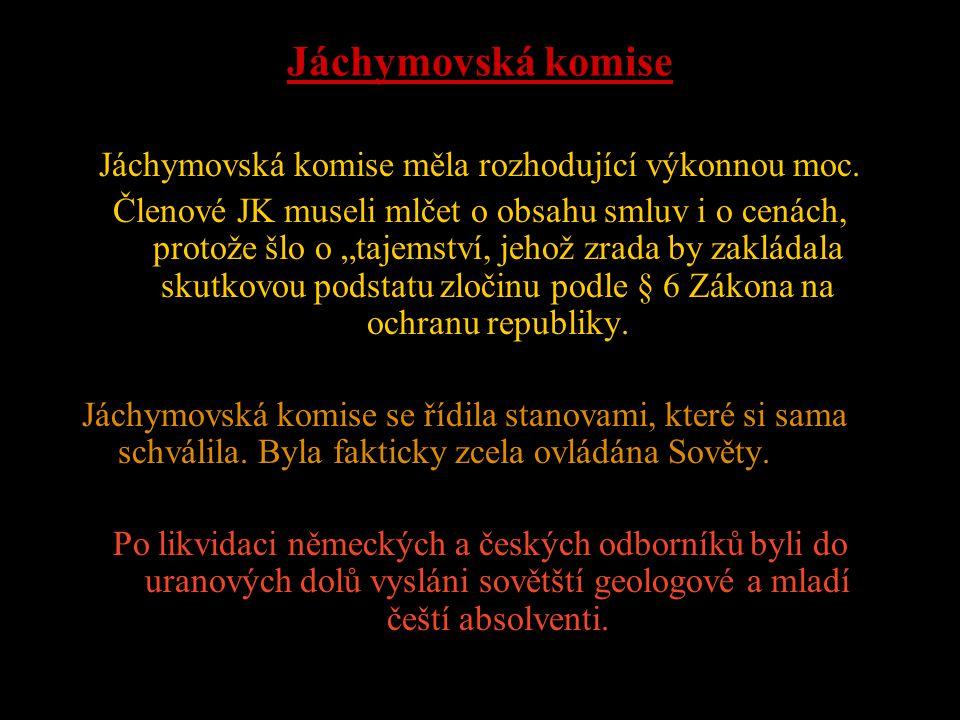Jáchymovská komise měla rozhodující výkonnou moc.
