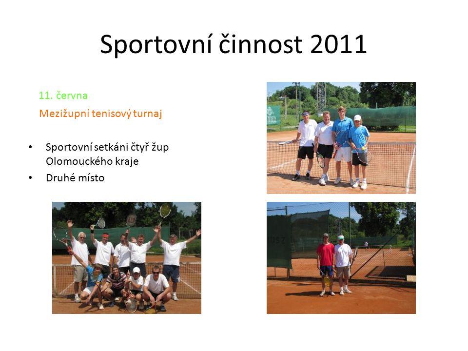 Sportovní činnost 2011 11. června Mezižupní tenisový turnaj