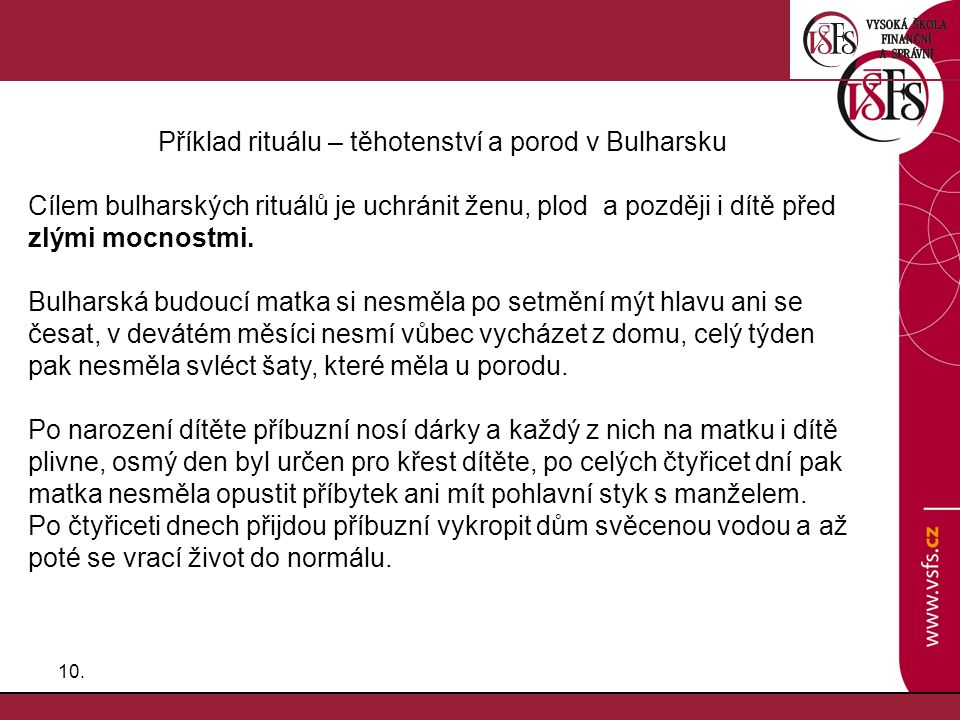 Příklad rituálu – těhotenství a porod v Bulharsku