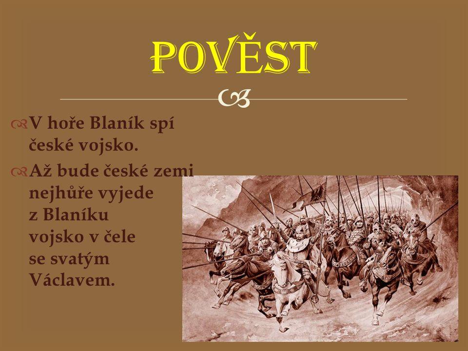 POVĚST V hoře Blaník spí české vojsko.