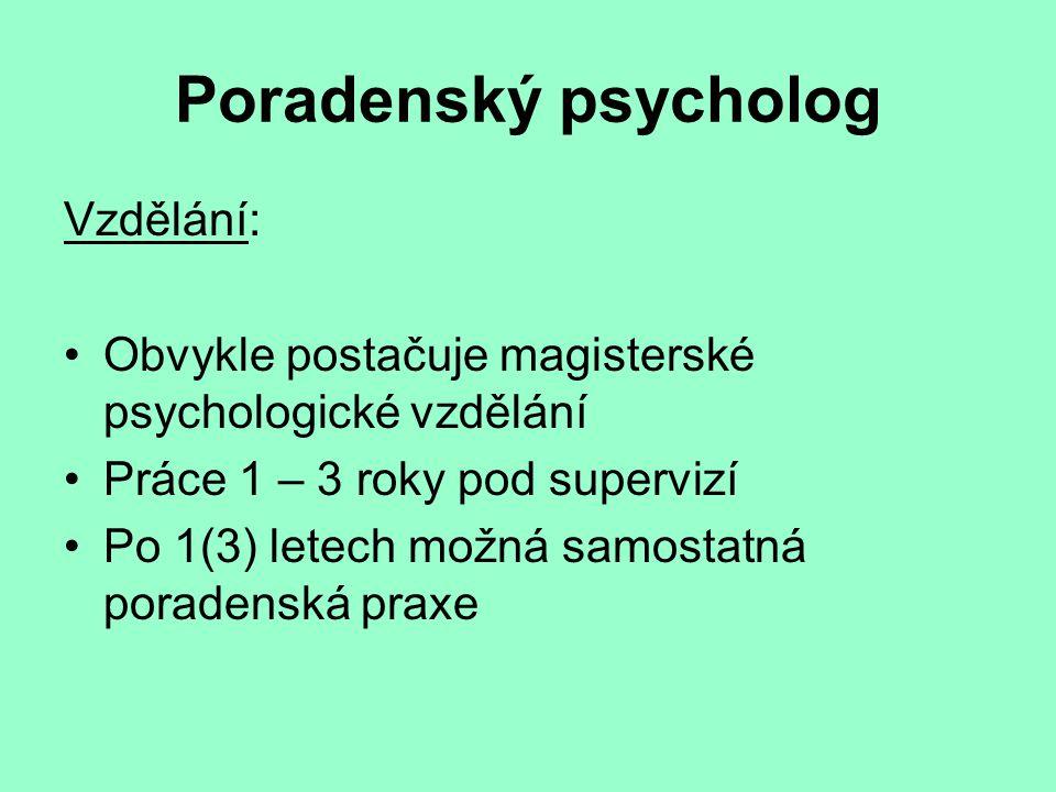 Poradenský psycholog Vzdělání:
