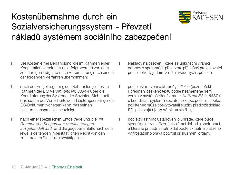 Kostenübernahme durch ein Sozialversicherungssystem - Převzetí nákladů systémem sociálního zabezpečení