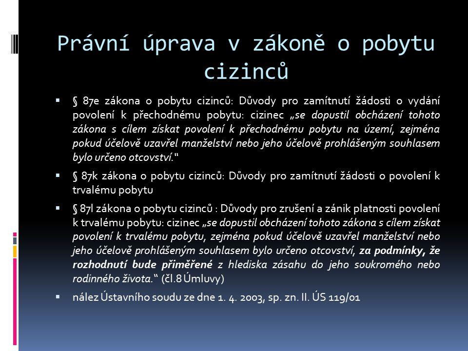 Právní úprava v zákoně o pobytu cizinců