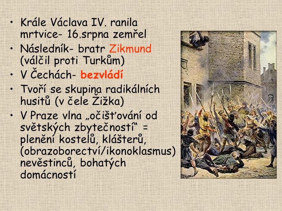 Krále Václava IV. ranila mrtvice- 16.srpna zemřel