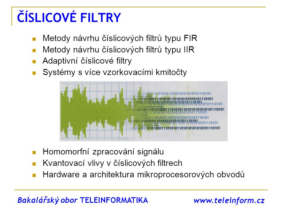 ČÍSLICOVÉ FILTRY Metody návrhu číslicových filtrů typu FIR