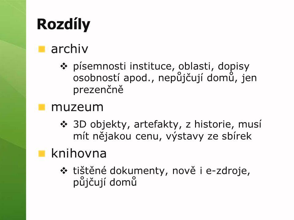 Rozdíly archiv muzeum knihovna