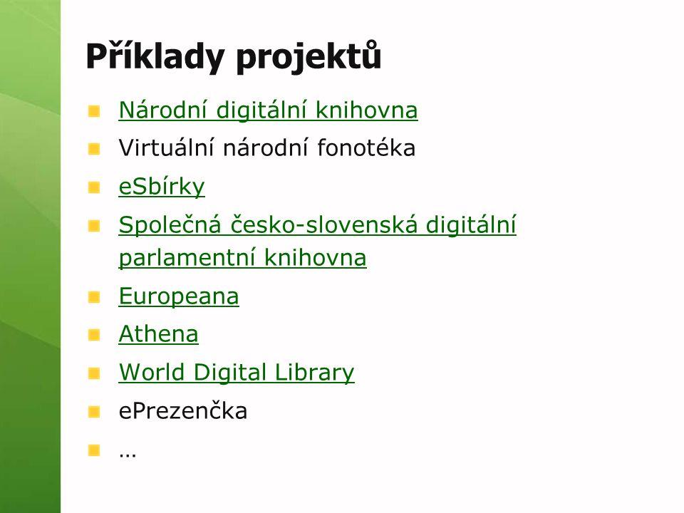 Příklady projektů Národní digitální knihovna