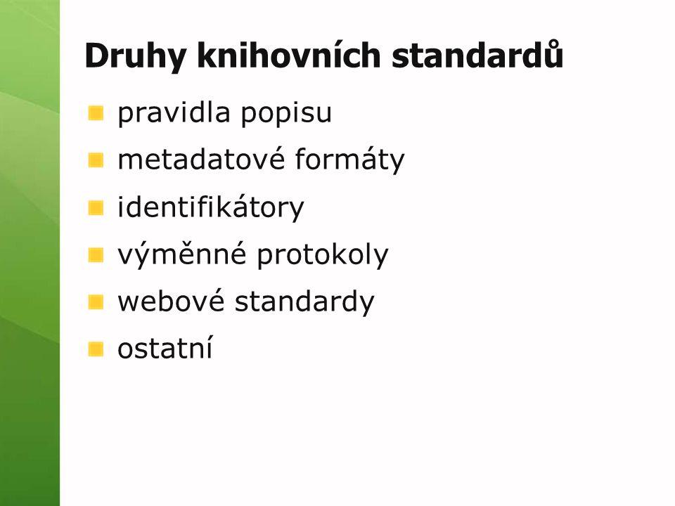 Druhy knihovních standardů
