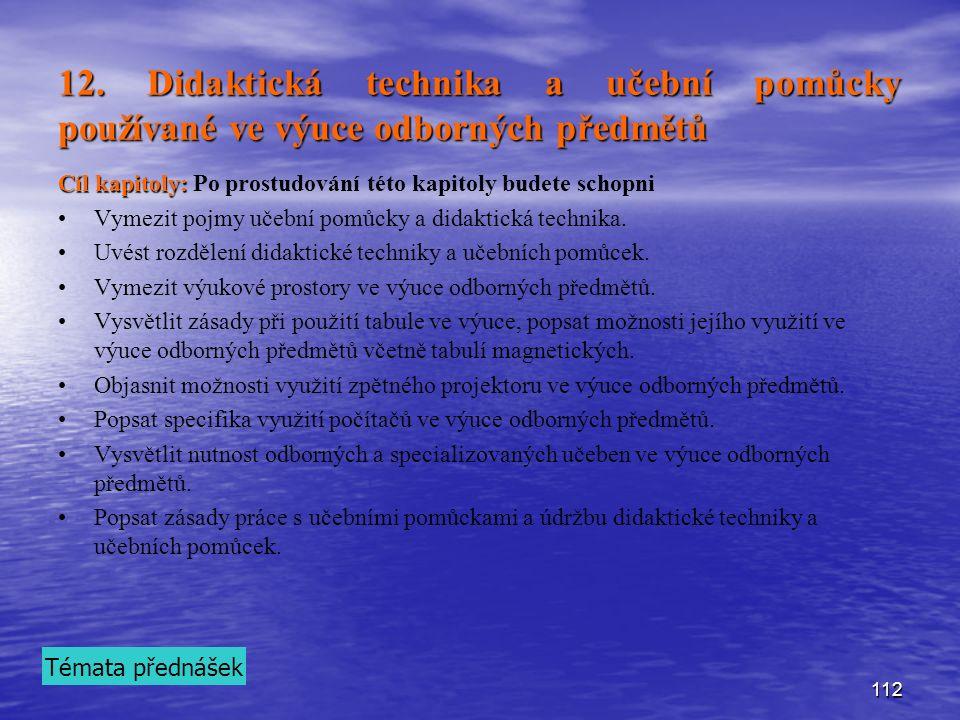 12. Didaktická technika a učební pomůcky používané ve výuce odborných předmětů