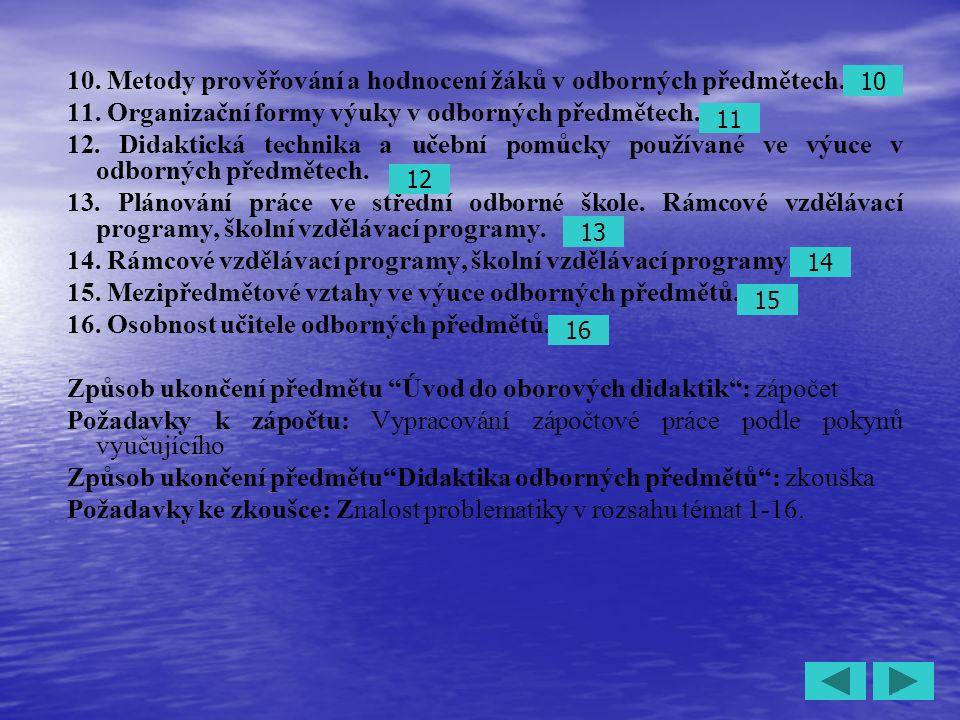 10. Metody prověřování a hodnocení žáků v odborných předmětech.
