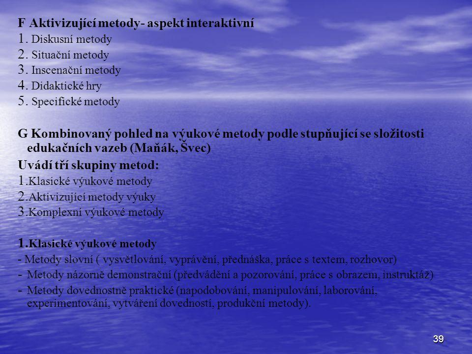 F Aktivizující metody- aspekt interaktivní