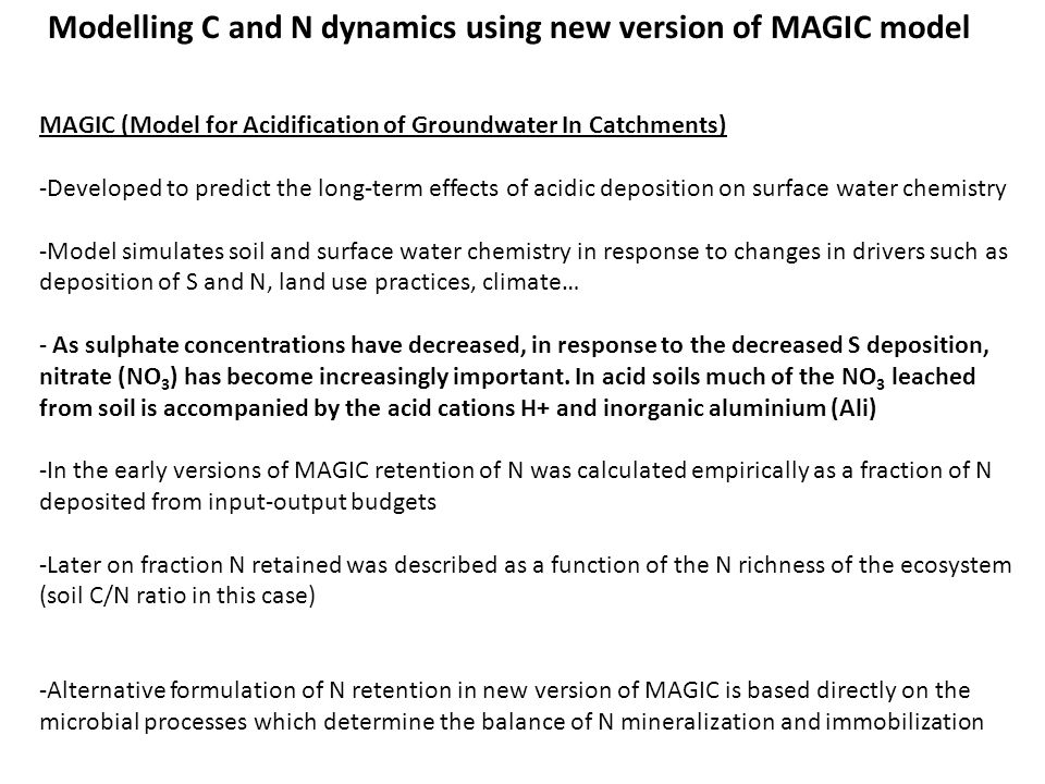 Modelling C and N dynamics using new version of MAGIC model