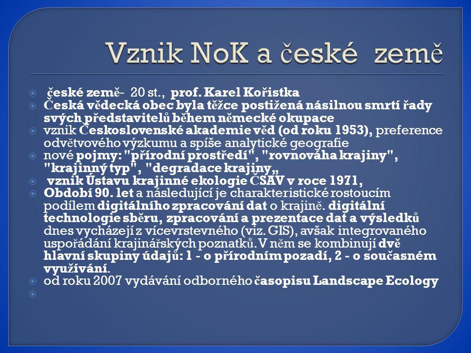 Vznik NoK a české země české země- 20 st., prof. Karel Kořistka