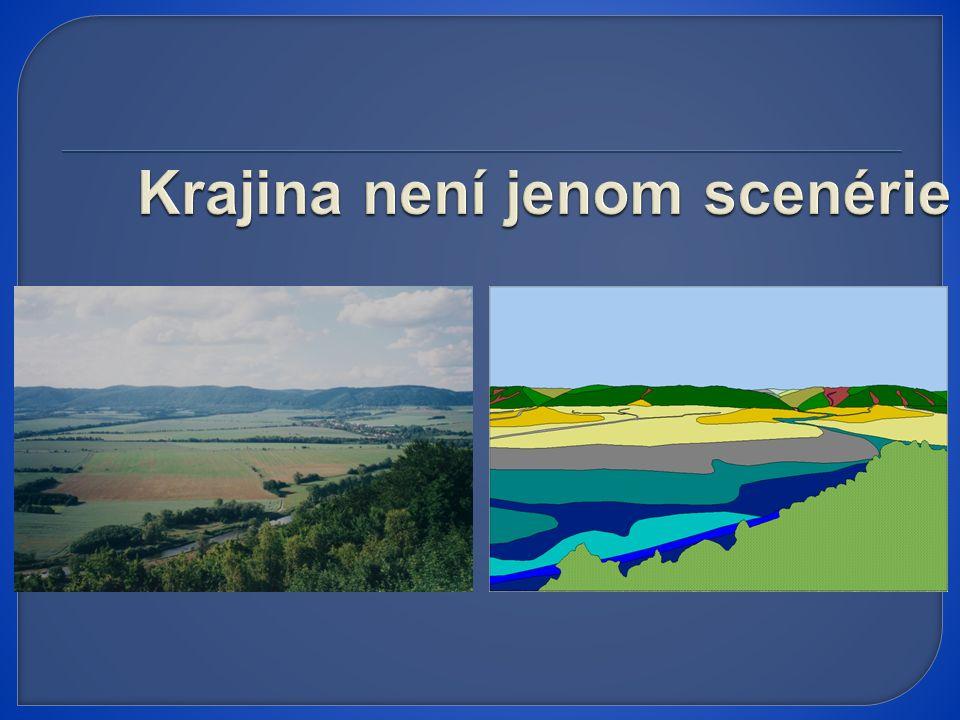 Krajina není jenom scenérie