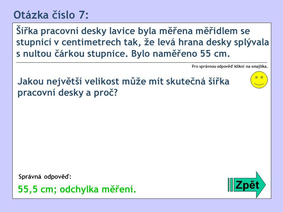 Otázka číslo 7: