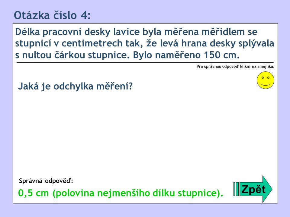 Otázka číslo 4: