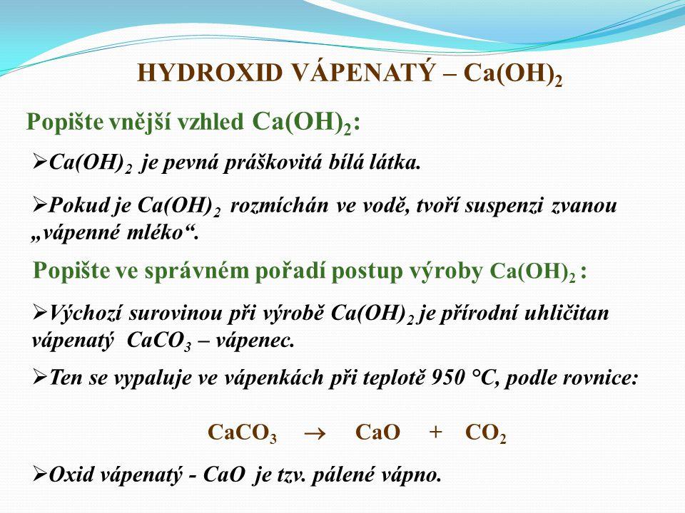 HYDROXID VÁPENATÝ – Ca(OH)2