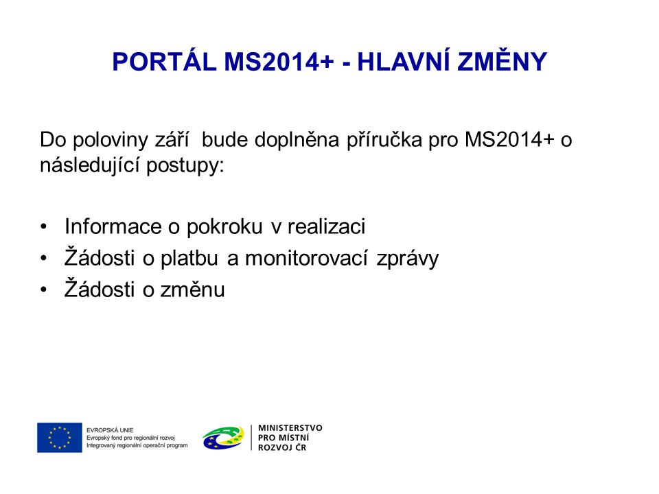 Portál MS2014+ - Hlavní změny