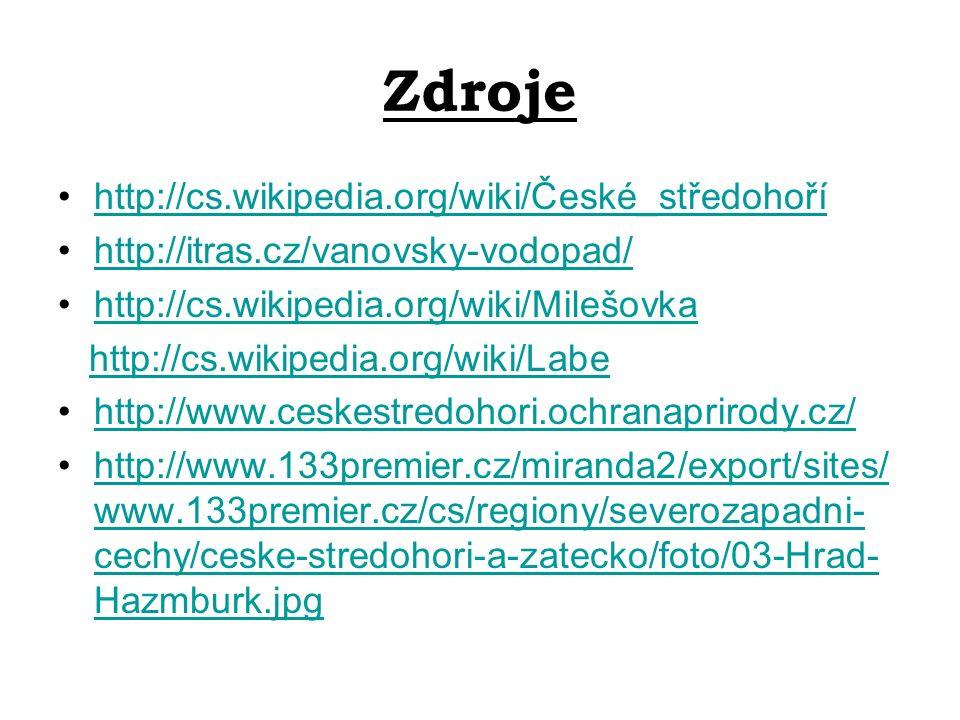 Zdroje http://cs.wikipedia.org/wiki/České_středohoří