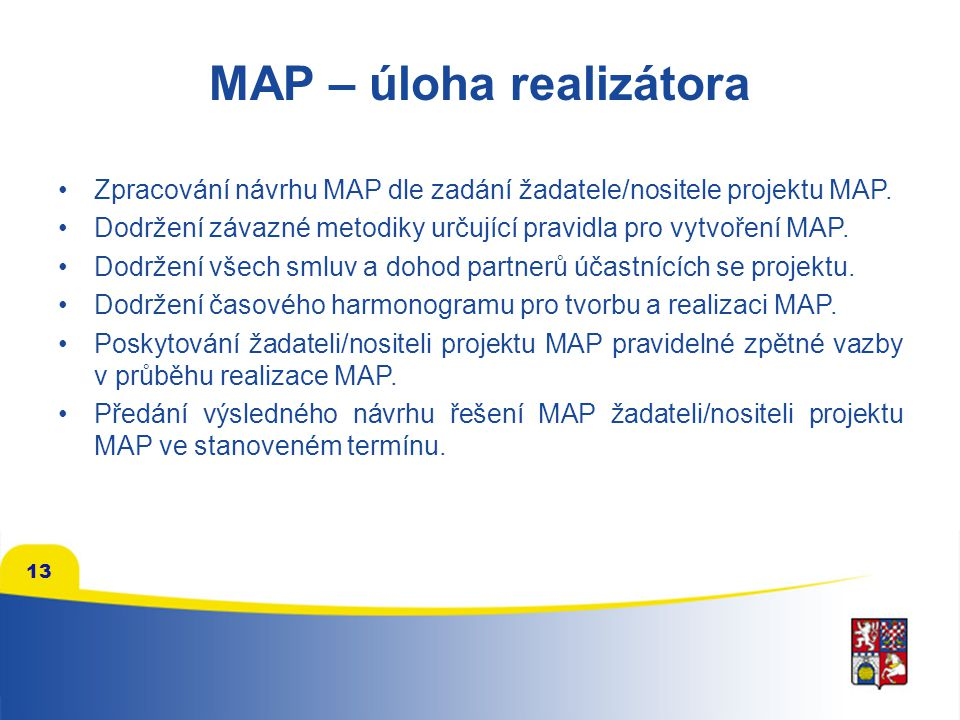 MAP – úloha realizátora