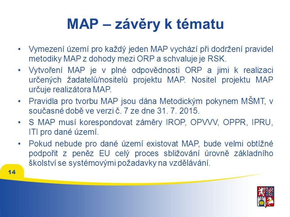 MAP – závěry k tématu Vymezení území pro každý jeden MAP vychází při dodržení pravidel metodiky MAP z dohody mezi ORP a schvaluje je RSK.