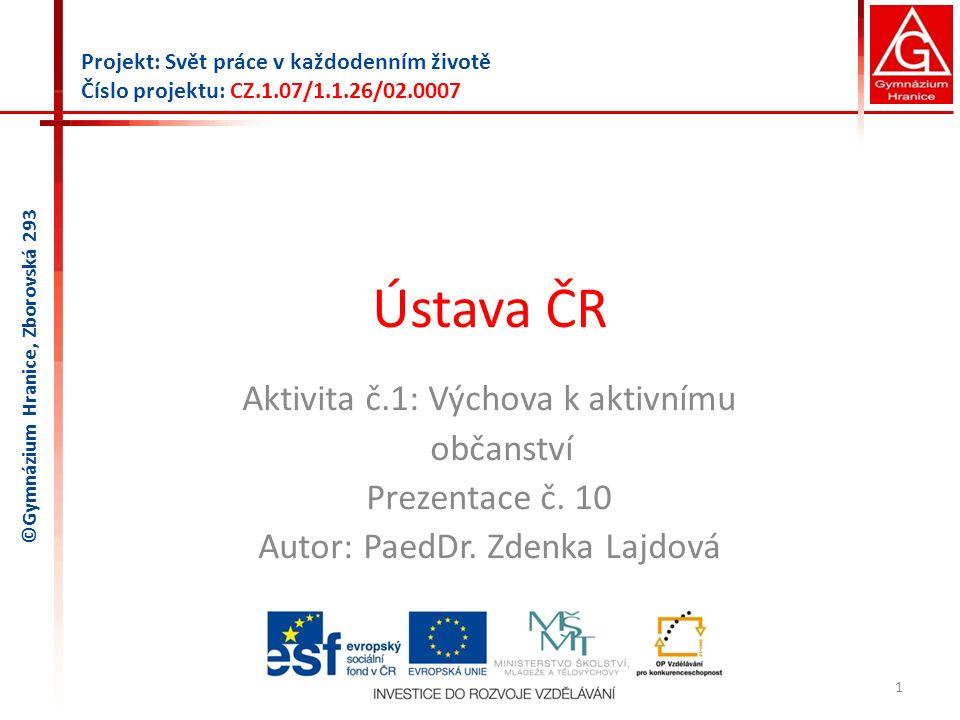Ústava ČR Aktivita č.1: Výchova k aktivnímu občanství Prezentace č. 10