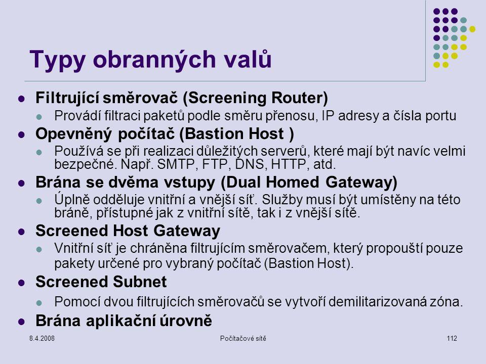 Typy obranných valů Filtrující směrovač (Screening Router)
