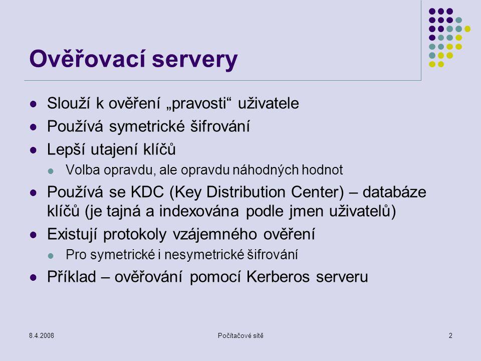 """Ověřovací servery Slouží k ověření """"pravosti uživatele"""