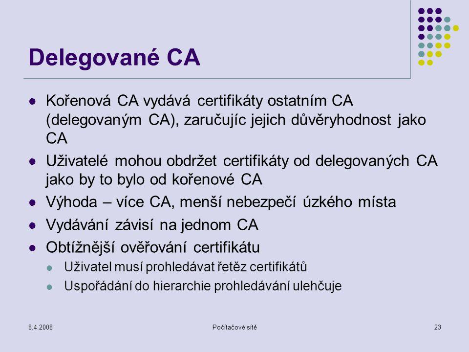 Delegované CA Kořenová CA vydává certifikáty ostatním CA (delegovaným CA), zaručujíc jejich důvěryhodnost jako CA.