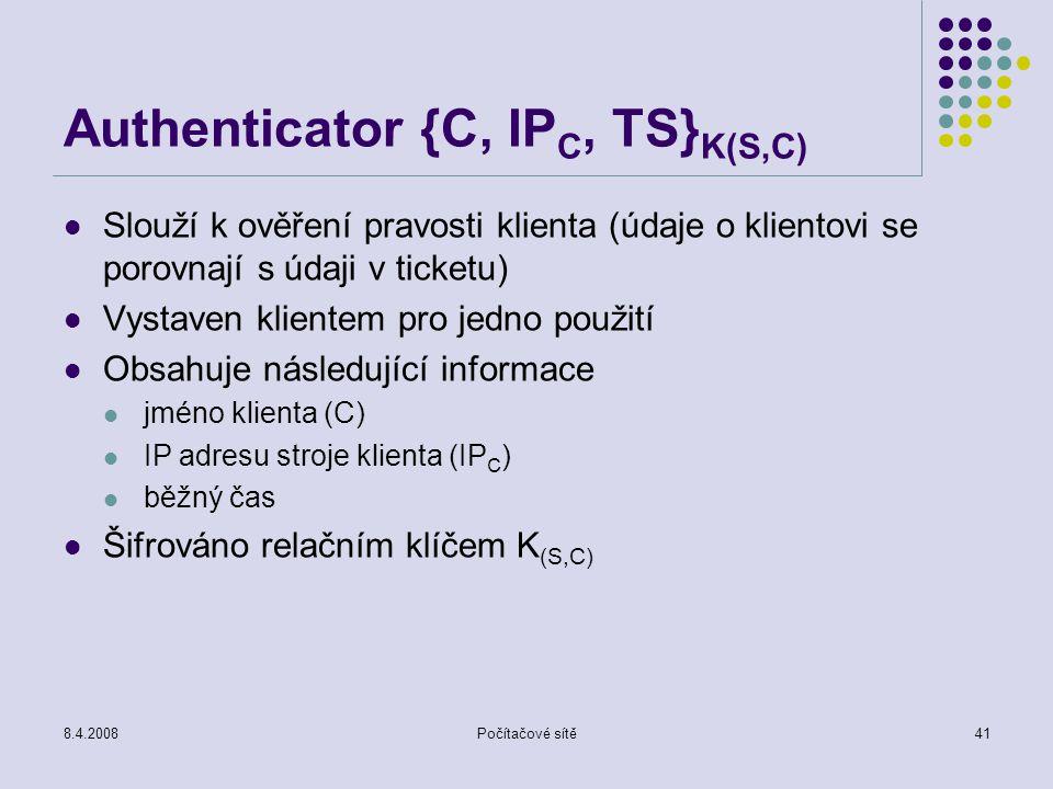 Authenticator {C, IPC, TS}K(S,C)