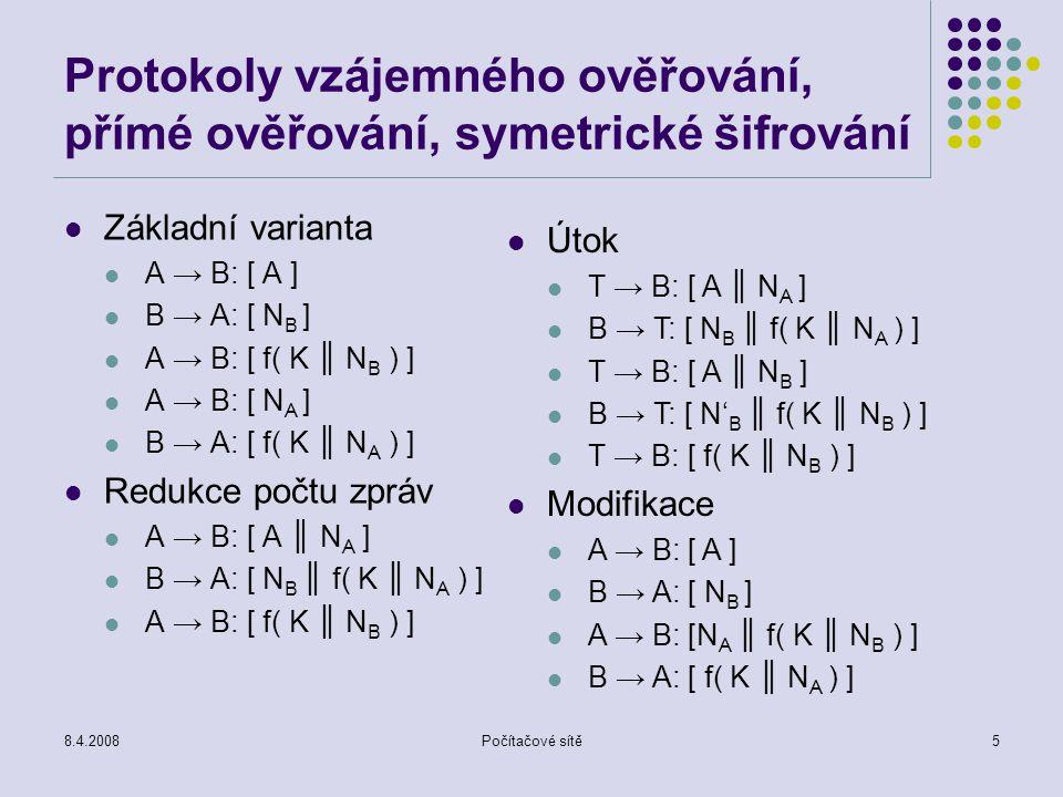 Protokoly vzájemného ověřování, přímé ověřování, symetrické šifrování