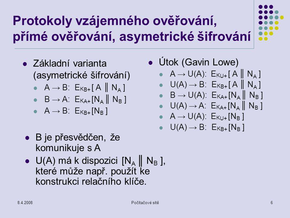 Protokoly vzájemného ověřování, přímé ověřování, asymetrické šifrování