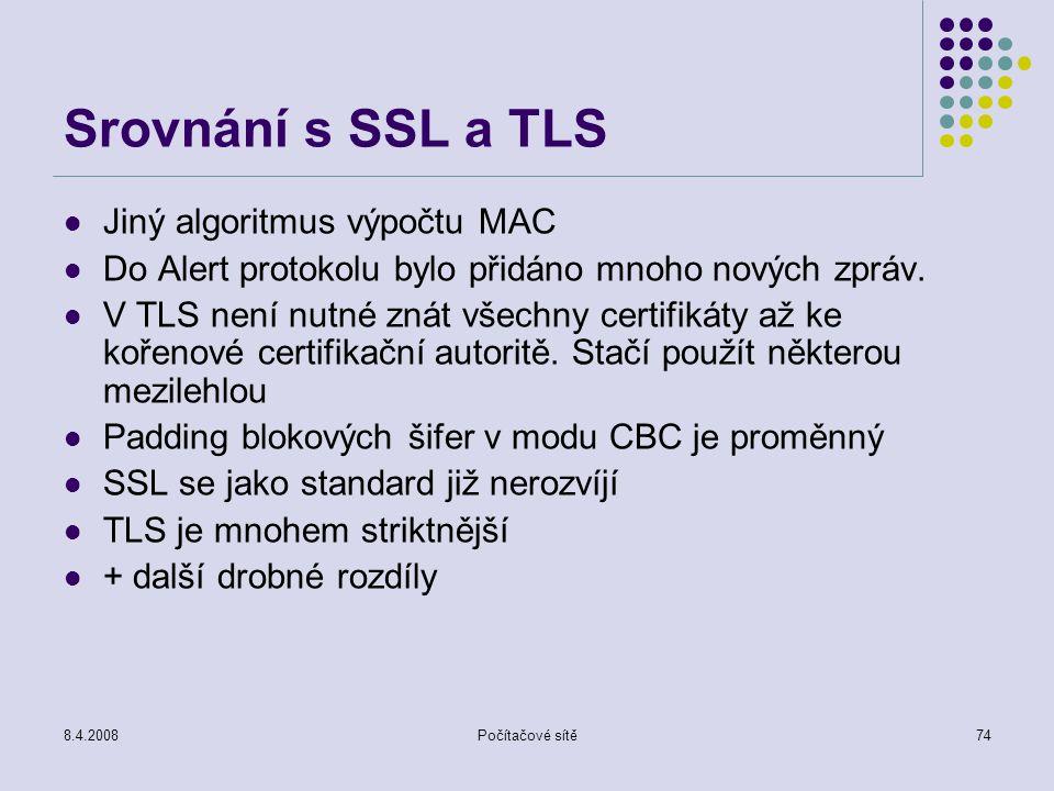 Srovnání s SSL a TLS Jiný algoritmus výpočtu MAC