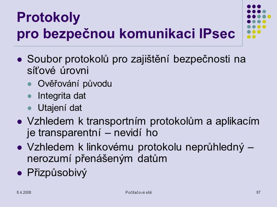 Protokoly pro bezpečnou komunikaci IPsec