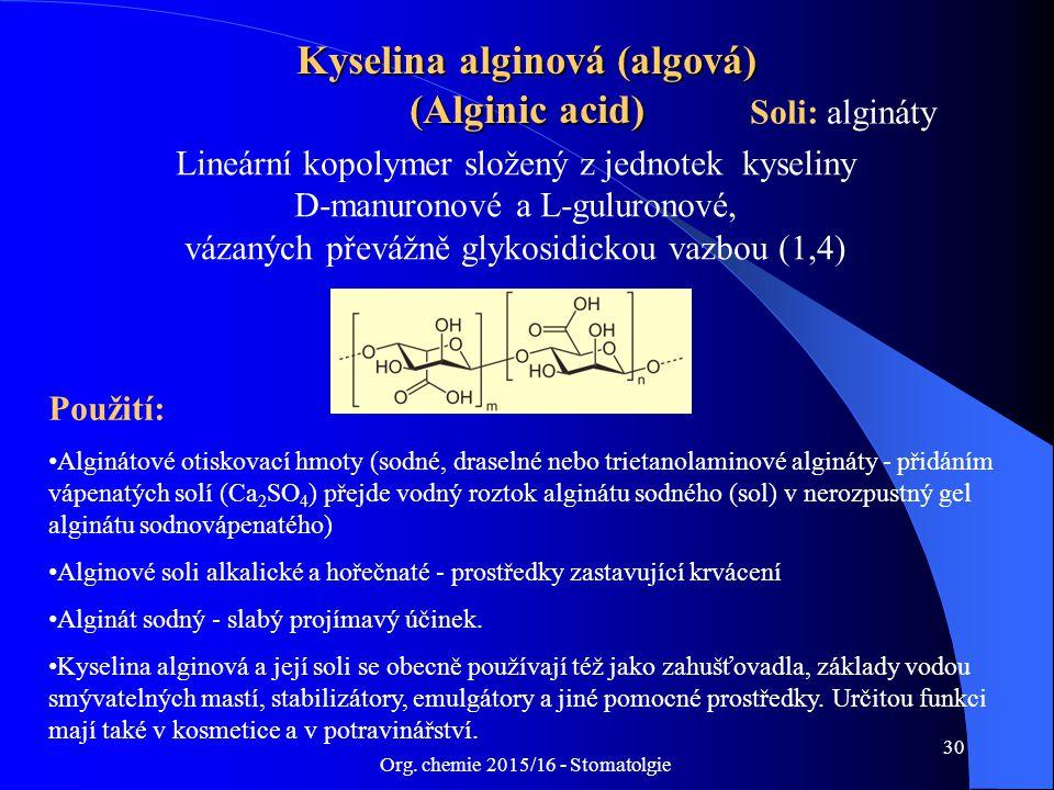 Kyselina alginová (algová) (Alginic acid)