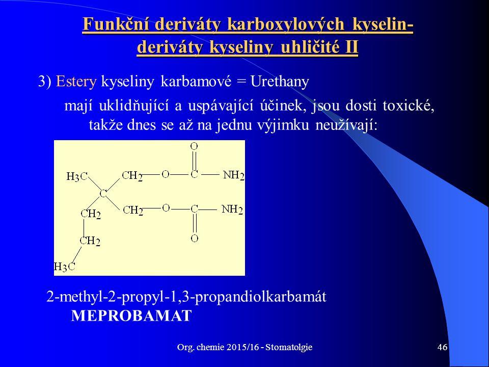 Funkční deriváty karboxylových kyselin-deriváty kyseliny uhličité II
