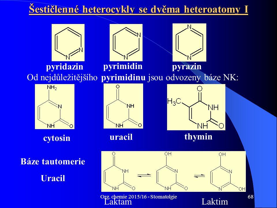 Šestičlenné heterocykly se dvěma heteroatomy I