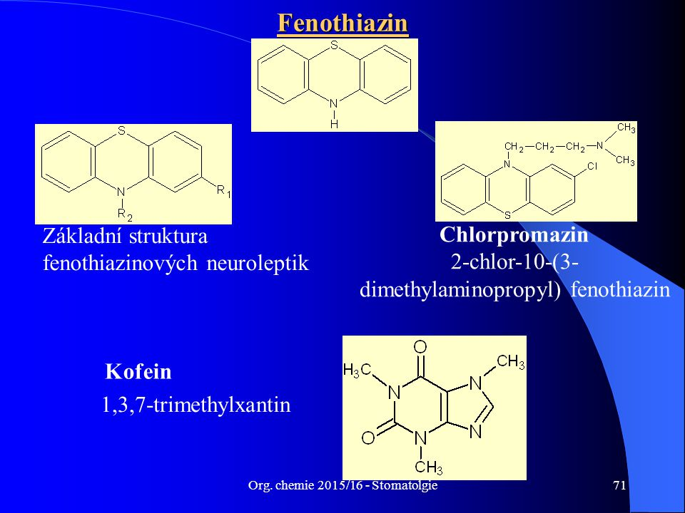 Fenothiazin Základní struktura fenothiazinových neuroleptik