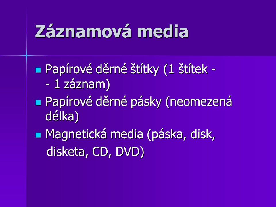 Záznamová media Papírové děrné štítky (1 štítek - - 1 záznam)
