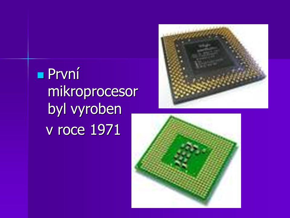 První mikroprocesor byl vyroben